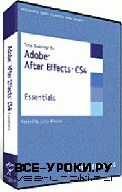 Total Training: Adobe After Effects CS4 Essentials (2009)