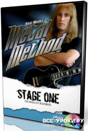 Metal Method Guitar Lessons: Stage One for Absolute Beginners (2007) DVDRip