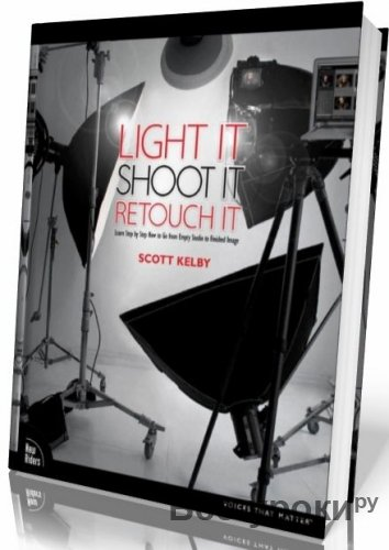 Light.It.Shoot.It.Retouch.It