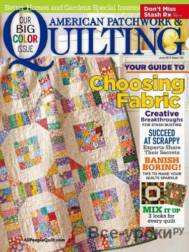 American Patchwork & Quilting  №134 June 2015