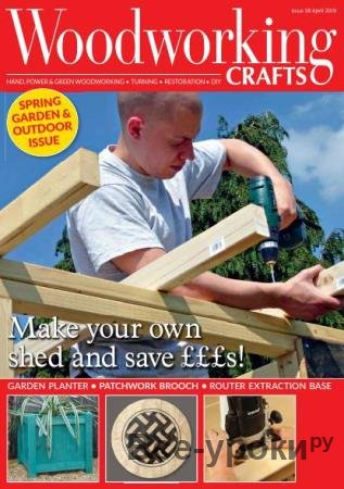 Woodworking Crafts №38  (april /  2018)